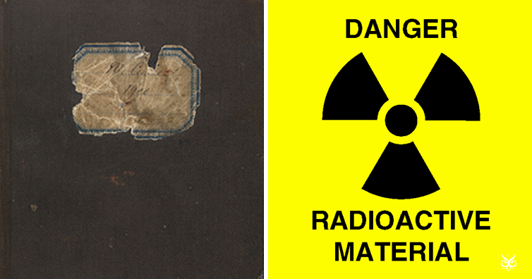 Marie Curie's Notebooks Will Stay Radioactive For Another ...